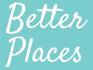 Better Places